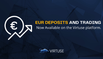 EUR Deposits and Trading. Now Available on the Virtuse platform